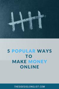 5 Popular Ways To Make Money Online