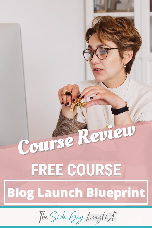 Free blog launch blueprint course review