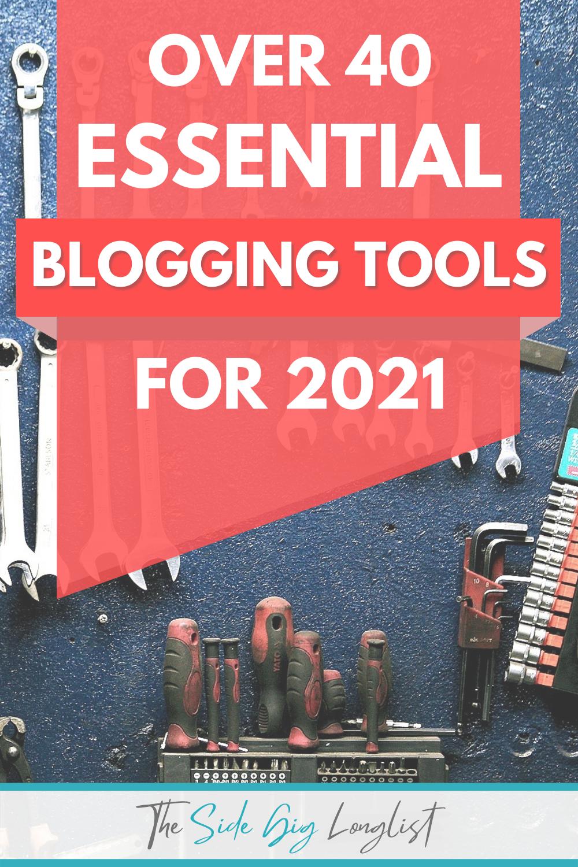over 40 essential blogging tools